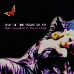 Live At The House Of Sin (with Pavel Cingl)