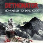 Monuments to Dead Gods