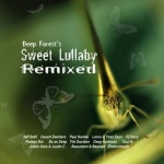 Deep Forest's Sweet Lullaby Remixed