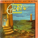 Encore - ELO/The Best Of The Electric Light Orchestra