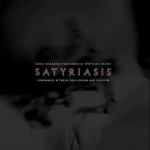 Satyriasis, Somewhere Between Equilibrium and Nihilism