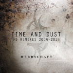 Time & Dust - The Remixes 2004-2014