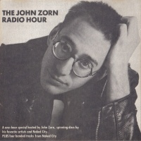 The John Zorn Radio Hour