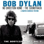 The Bootleg Series Vol. 7: No Direction Home: The Soundtrack