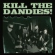 Kill the Dandies!