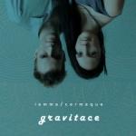 Iamme / Cermaque - Gravitace