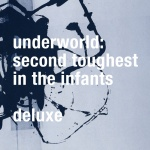 Second Toughest In The Infants (Deluxe Edition)