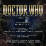 Doctor Who: A Musical Adventure Through Space And Time - Volume One