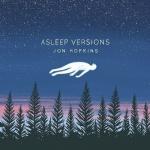 Announces Asleep Versions