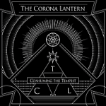 The Corona Lantern - Consuming the Tempest
