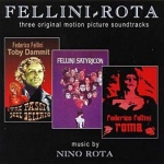 Fellini - Rota. Three Original Motion Picture Soundtracks