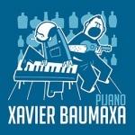 Xavier Baumaxa - Pijano
