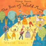 Putumayo Presents: The Best Of World Music: World Dance Party