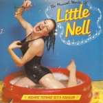 The Musical World Of Little Nell (Aquatic Teenage Sex & Squalor)